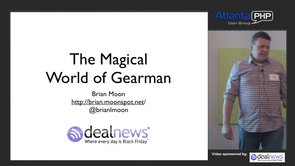 The Magical World of Gearman