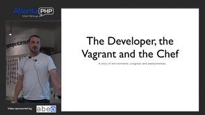 Managing Environments with Vagrant and Chef