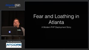 Fear And Loathing in Atlanta: A Tale Of PHP Deployments