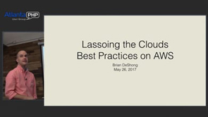 Lassoing the Clouds: Best Practices on AWS